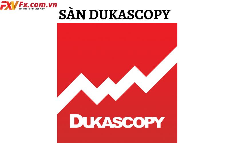 Đánh giá sàn Dukascopy