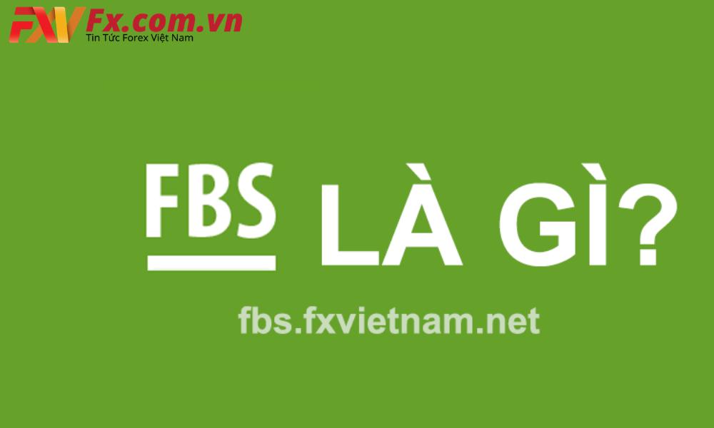 FBS là gì