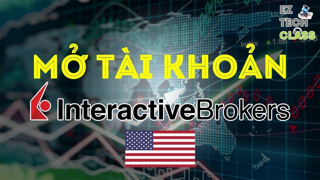 Hướng dẫn mở tài khoản IBKR