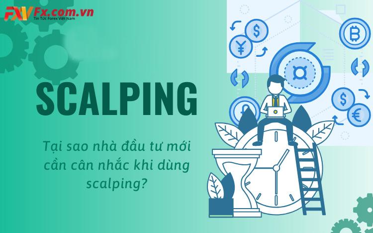 Những rủi ro khi chơi theo phương thức scalping