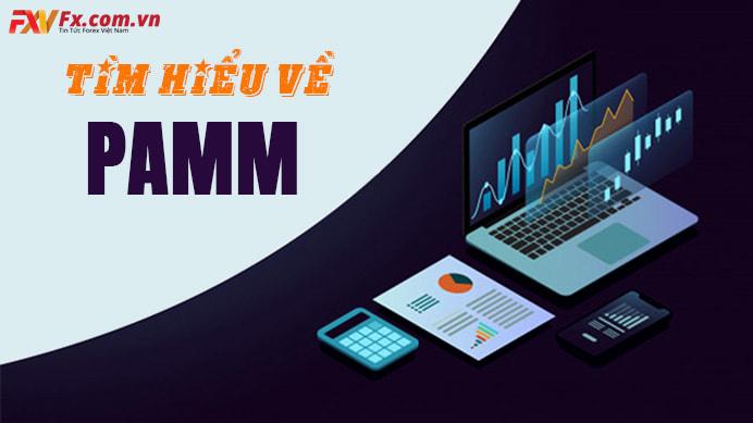 Tài khoản PAMM là một dịch vụ đầu tư ít rủi ro