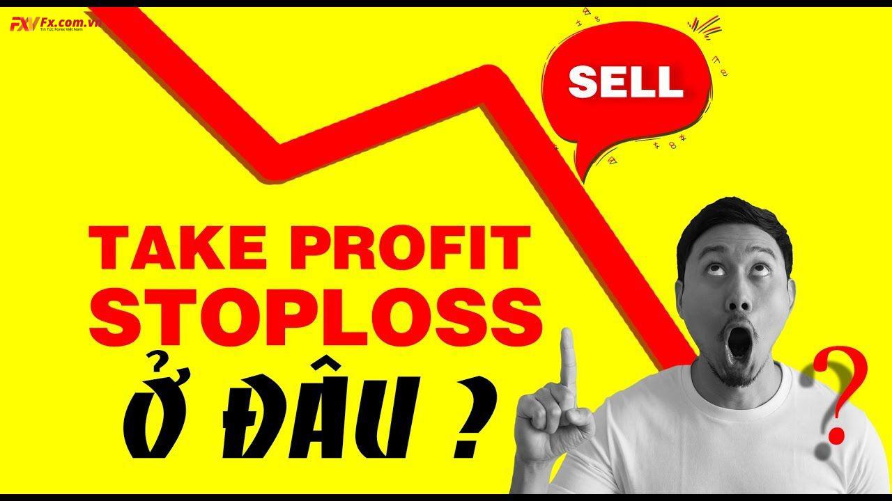 Take profit là gì? Làm sao để take profit hợp lý