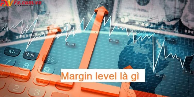 Margin level là gì