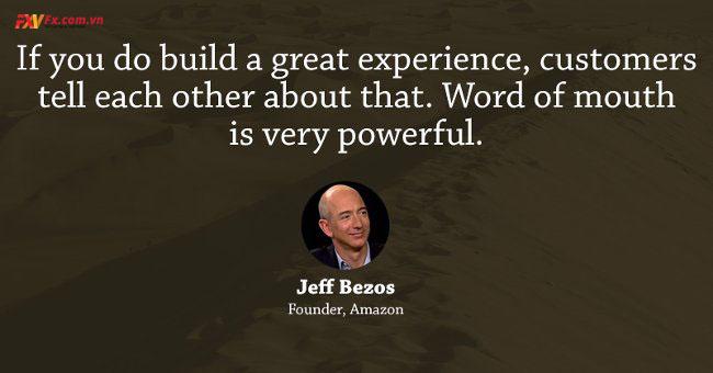 những câu nói hay trong kinh doanh-Jeff Bezos