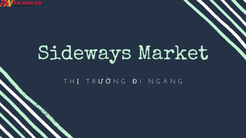 Tìm hiểu kiến thức thị trường sideway là gì