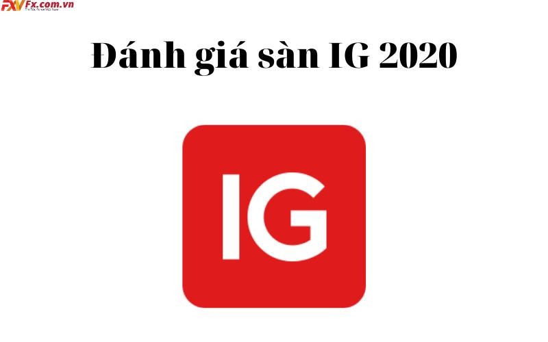 Đánh giá sàn IG 2020