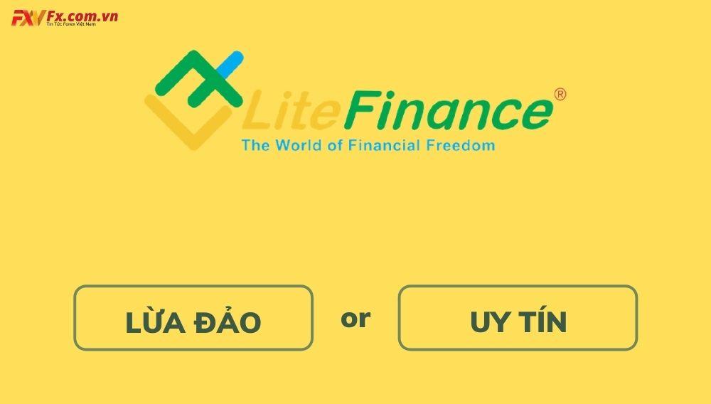 LiteFinance Scam hay uy tín?