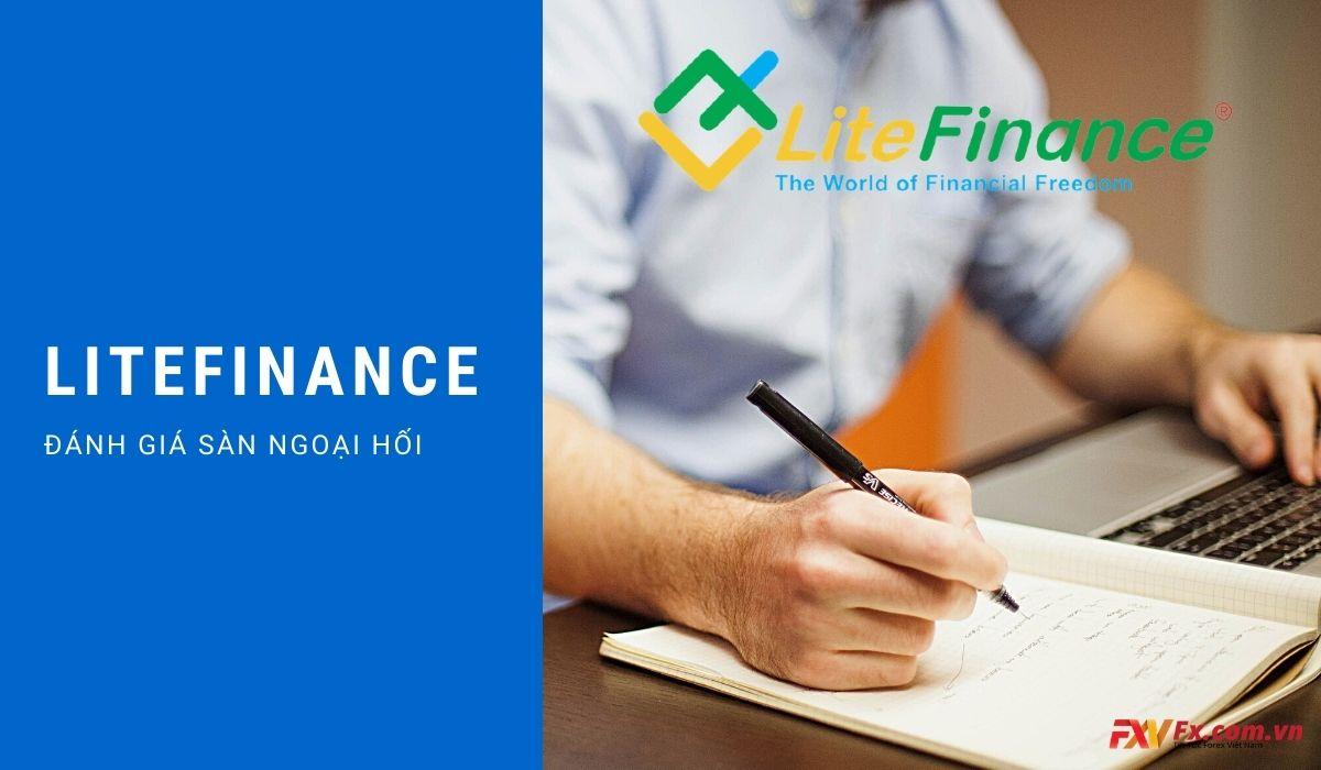 LiteFinance là gì? Sàn này có uy tín hay không?
