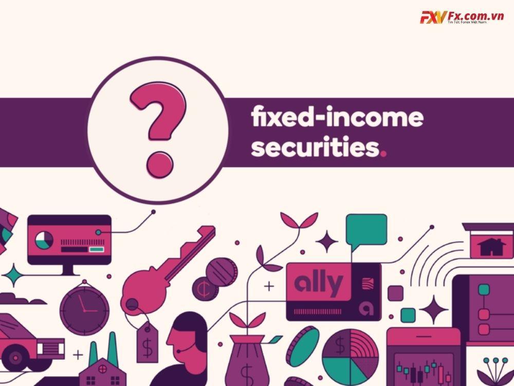 Chứng khoán thu nhập cố định là gì?