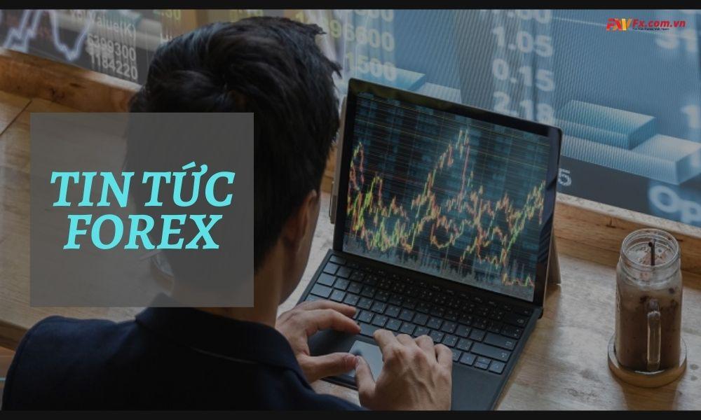 Forex news ảnh hưởng đến biến động thị trường