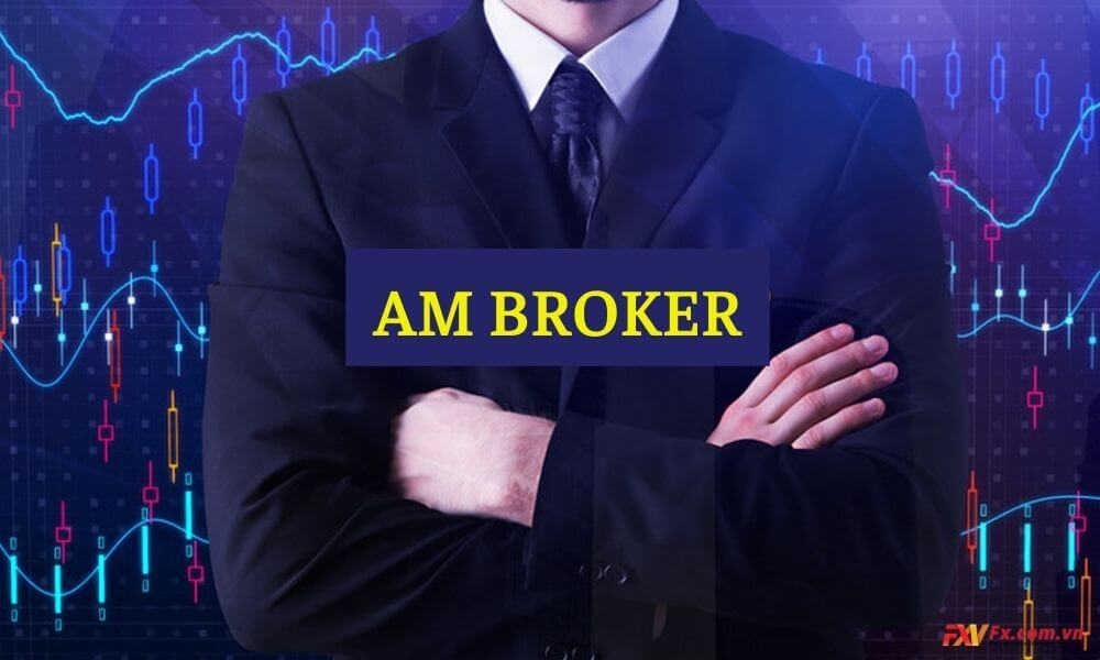 Điều kiện giao dịch của nhà môi giới Am Broker