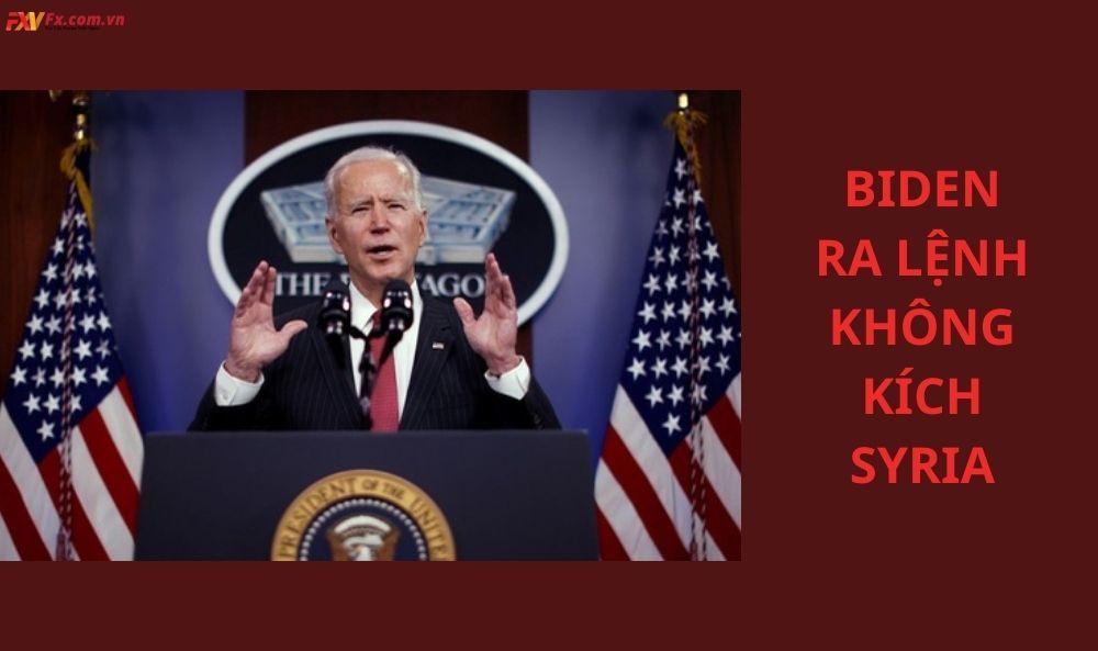 Biden ra lệnh không kích Syria