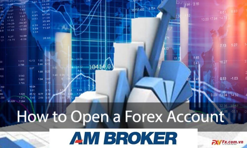 Cách mở tài khoản tại AM Broker