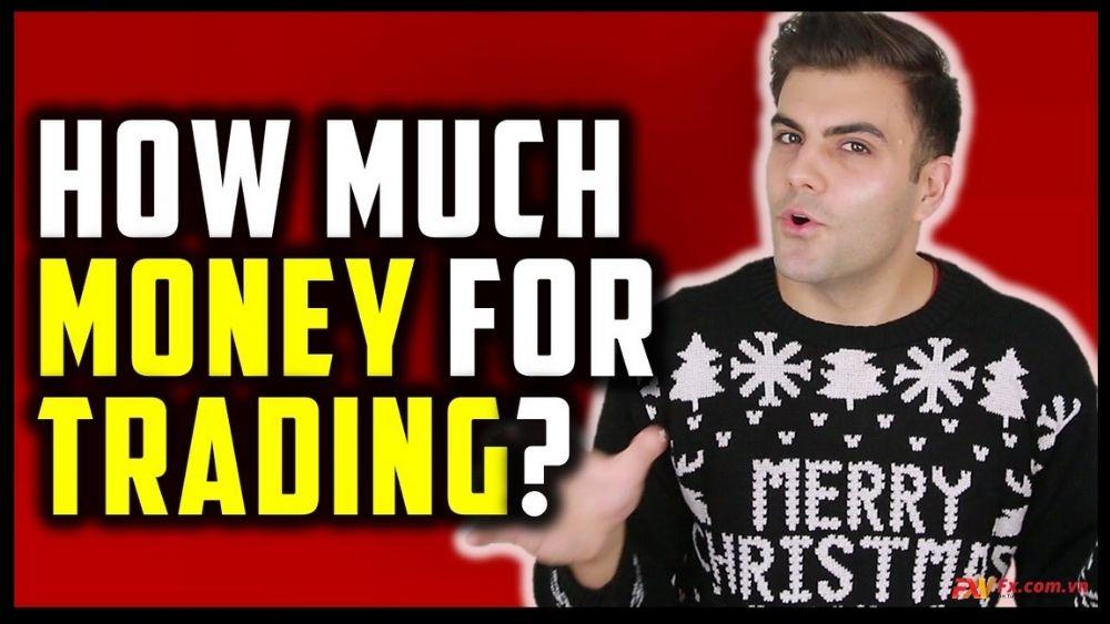 Bạn cần bao nhiêu tiền để giao dịch ngoại hối?