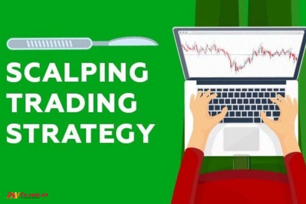 Chiến lược Scalping trong thị trường ngoại hối