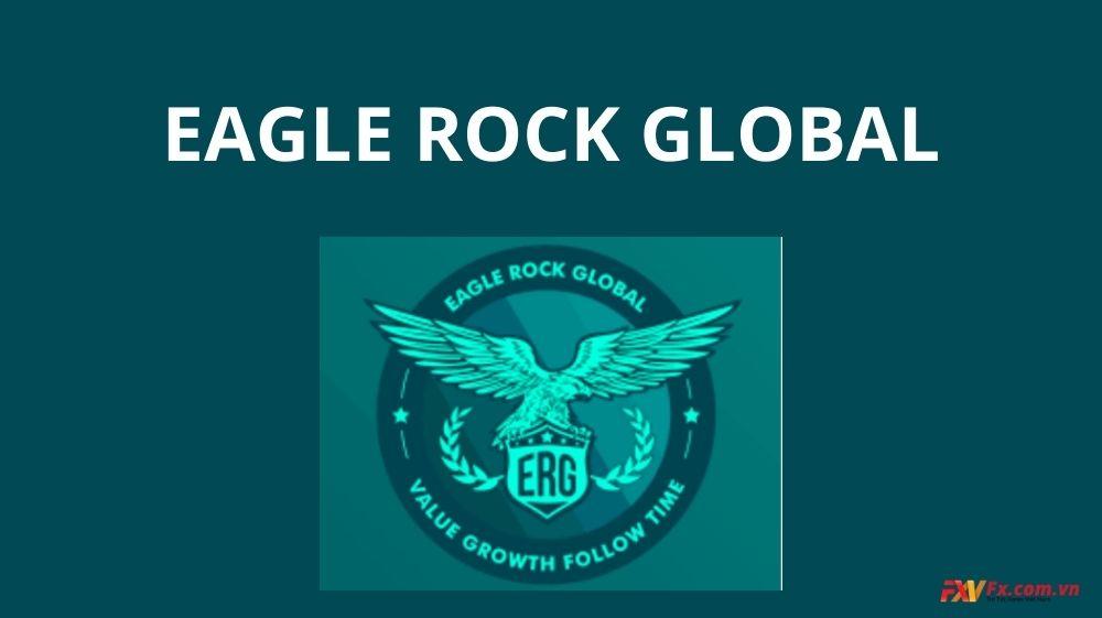 Eagle Rock Global là gì? Có lừa đảo hay không?