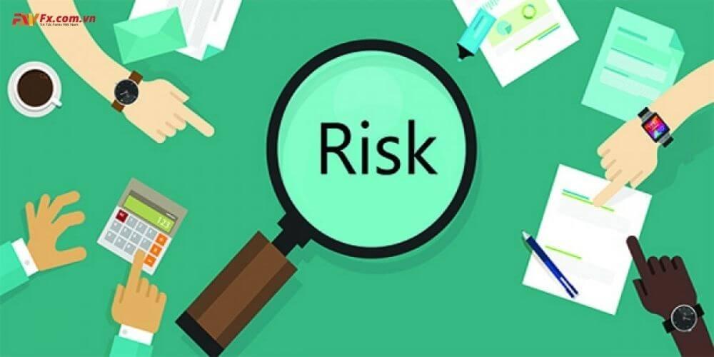 Nhất định phải quản lý rủi ro trước khi giao dịch