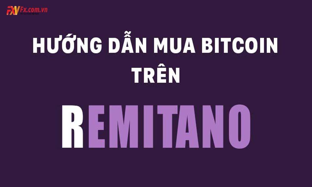 Remitano là gì? Tìm hiểu về sàn giao dịch tiền điện tử nổi tiếng này