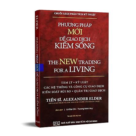 Sách phương pháp mới để giao dịch kiếm sống (new trading for a living)