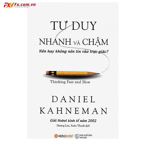 Tìm hiểu sách suy nghĩ nhanh và chậm pdf