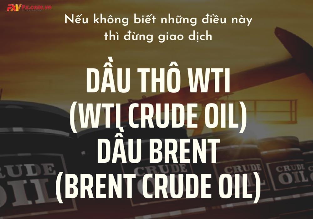 Tìm hiểu về Brent crude oil là gì