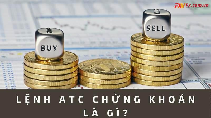 Tìm hiểu phiên ATC là gì trong chứng khoán